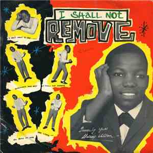 Delroy Wilson - I Shall Not Remove mp3 play