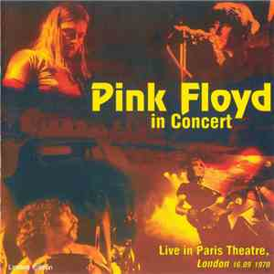 Pink Floyd - In Concert. Live In Paris Theatre, London 16.09.1970 mp3 play