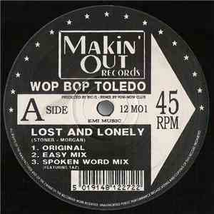 Wop Bop Toledo - Lost And Lonely mp3 play