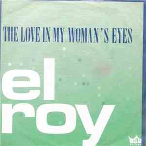 El Roy  - The Love In My Woman's Eyes mp3 play