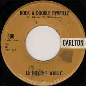 Le Roy And Wally - Rock A Doodle Reveille / It's Paris mp3 play