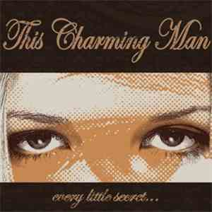 This Charming Man - Every Little Secret... mp3 play