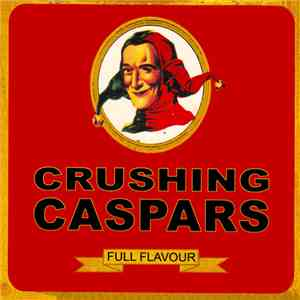 Crushing Caspars - Full Flavour mp3 play