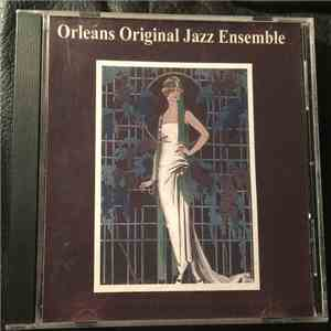 Orleans Original Jazz Ensemble - Orleans Original Jazz Ensemble mp3 play