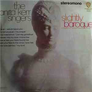 The Anita Kerr Singers - Slightly Baroque mp3 play