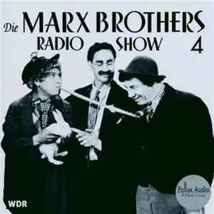 The Marx Brothers - Die Marx Brothers Radio Show 4 mp3 play