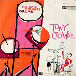 Tony Crombie And His Band - Drums! Drums! Drums! mp3 play
