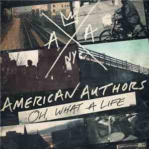 American Authors - Oh, What A Life mp3 play