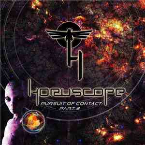 Horuscope - Pursuit Of Contact: Part 2 mp3 play