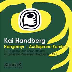 Kai Handberg - Hengemyr (Audioprone Remixes) mp3 play