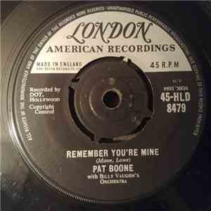 Pat Boone With Billy Vaughn's Orchestra - Remember You're Mine mp3 play