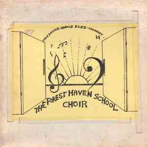 Choir Of Forest Haven School - The Forest Haven School Choir mp3 play