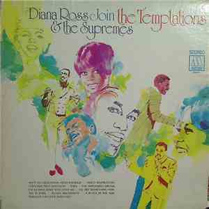 Diana Ross And The Supremes & The Temptations - Diana Ross & The Supremes Join The Temptations mp3 play