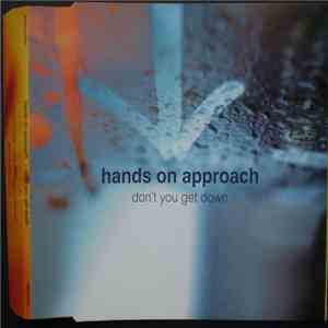 Hands On Approach - Don't You Get Down mp3 play