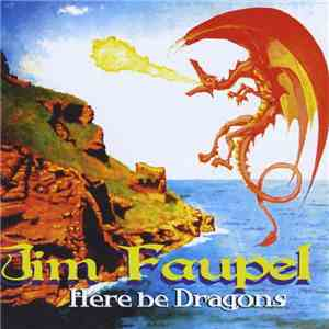 Jim Faupel - Here Be Dragons mp3 play