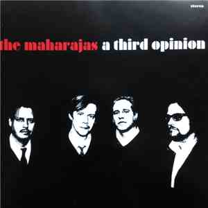 The Maharajas - A Third Opinion mp3 play