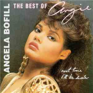 Angela Bofill - The Best Of Angie (Next Time I'll Be Sweeter) mp3 play