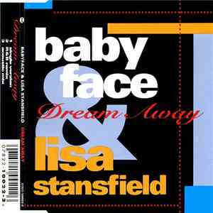 Babyface & Lisa Stansfield - Dream Away mp3 play