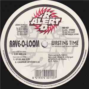 Rave-O-Loom - Wasting Time mp3 play