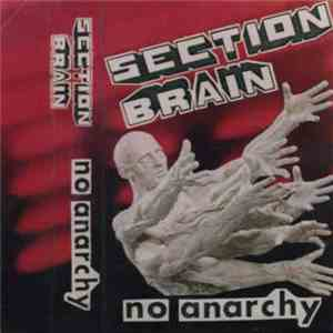 Section Brain - no anarchy mp3 play