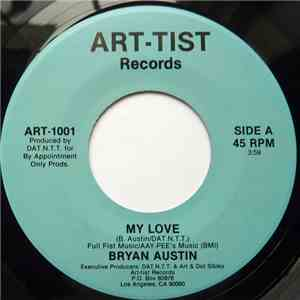Bryan Austin - My Love / Yearning For Your Love Pt II mp3 play