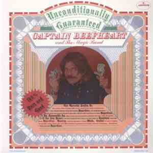 Captain Beefheart And Magic Band, The - Unconditionally Guaranteed mp3 play