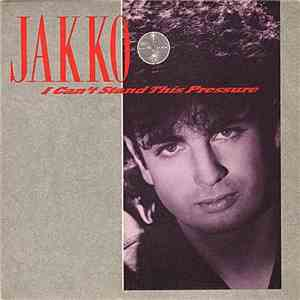 Jakko - I Can't Stand This Pressure mp3 play