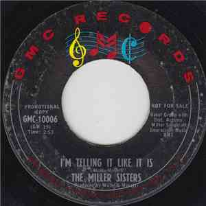 Miller Sisters  - I'm Telling It Like It Is mp3 play
