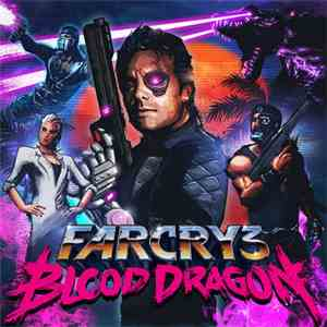 Power Glove  - Far Cry 3: Blood Dragon (Original Soundtrack) mp3 play