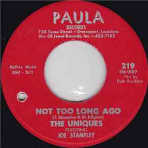 The Uniques  Featuring Joe Stampley - Not Too Long Ago mp3 play