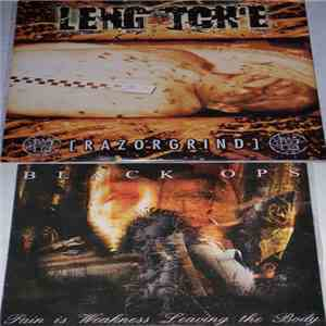 Leng Tch'e / Black Ops  - Razorgrind / Pain Is Weakness Leaving The Body mp3 play