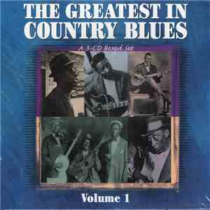 Various - The Greatest In Country Blues, Vol. 1 mp3 play