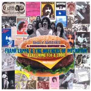 Frank Zappa & The Mothers Of Invention Featuring Flo & Eddie - Ugly Noises mp3 play