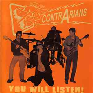 The Contrarians - You Will Listen! mp3 play
