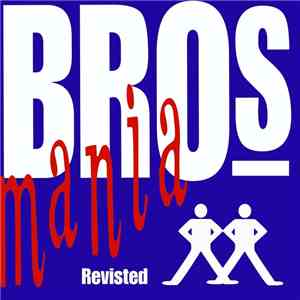 Bros - Brosmania Revisited mp3 play