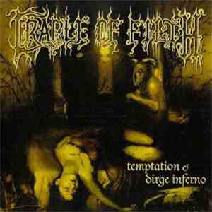 Cradle Of Filth - Temptation & Dirge Inferno mp3 play