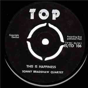 The Sonny Bradshaw Quartet - This Is Happiness mp3 play