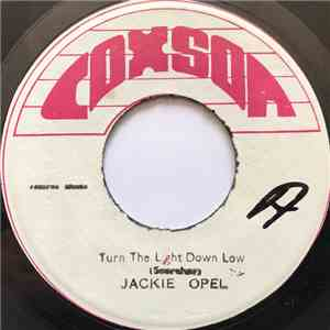 Jackie Opel / The Skatalite - Turn The Light Down Low / Tear Up mp3 play