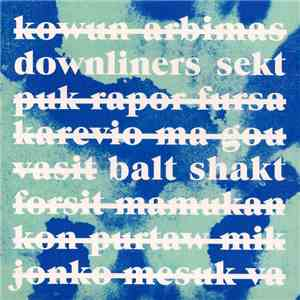 Downliners Sekt - Balt Shakt mp3 play