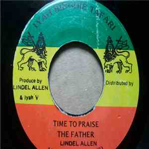 Lindel Allen - Time To Praise The Father mp3 play