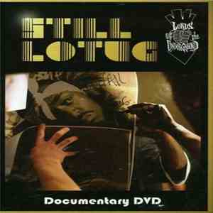 Lords Of The Underground - Still L.O.T.U.G.