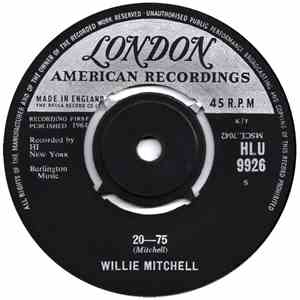 Willie Mitchell - 20-75 / Secret Home mp3 play