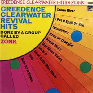 Zonk  - Creedence Clearwater Revival Hits Done By A Group Called Zonk mp3 play