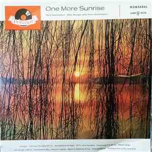 Bert Kaempfert And His Orchestra, Max Greger And His Orchestra - One More Sunrise mp3 play