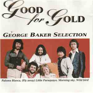 George Baker Selection - Good For Gold mp3 play