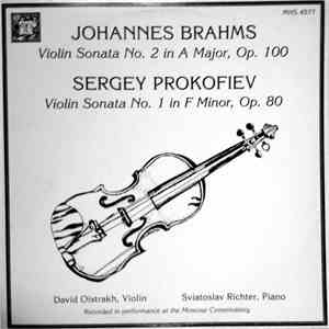 Johannes Brahms - Sergei Prokofiev / David Oistrakh, Sviatoslav Richter - Brahms: Violin Sonata No. 2 In A Major, Op. 100 / Prokofiev: Violin Sonata No. 1 In F Minor, Op. 80 mp3 play