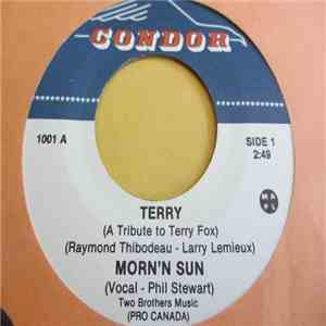 Morn'n Sun - Terry (A Tribute To Terry Fox) mp3 play