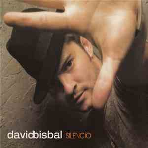 David Bisbal - Silencio mp3 play
