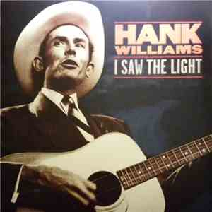Hank Williams - I Saw The Light mp3 play