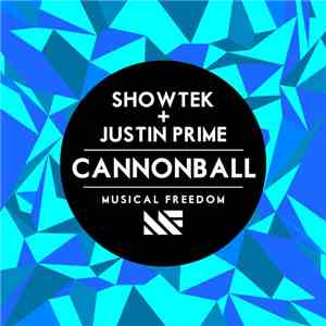 Showtek + Justin Prime - Cannonball mp3 play
